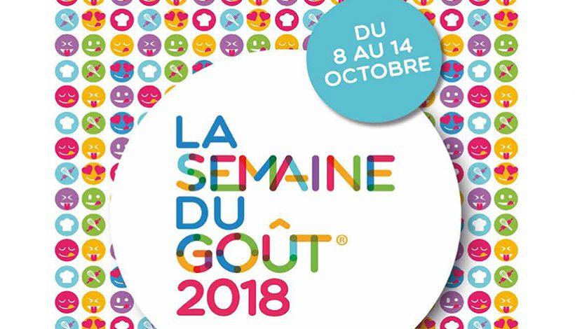 LA SEMAINE DU GOÛT 2018