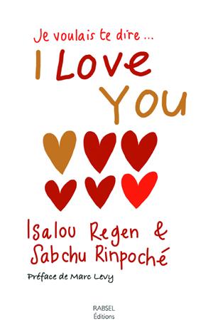 JE VOULAIS TE DIRE… I LOVE YOU…